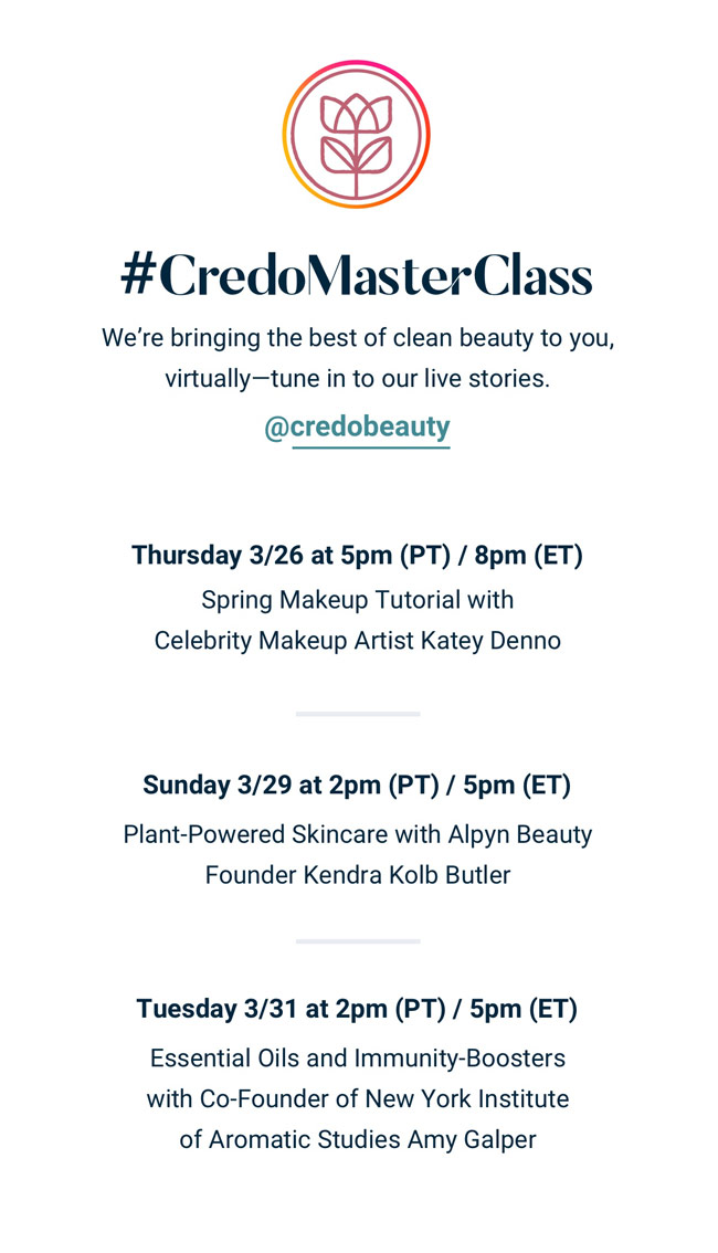 #CredoMasterClass | Bringing the best of clean beauty to you, virtually. Tune in @credobeauty