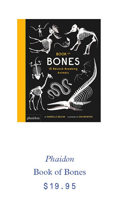 Phaidon Book of Bones $19.95
