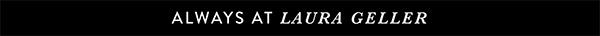 Always At Laura Geller