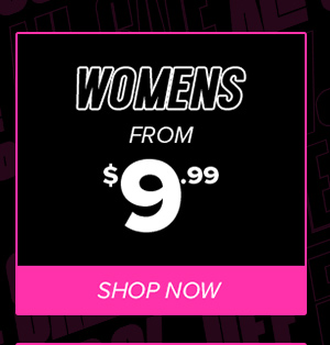 Womens From $9.99