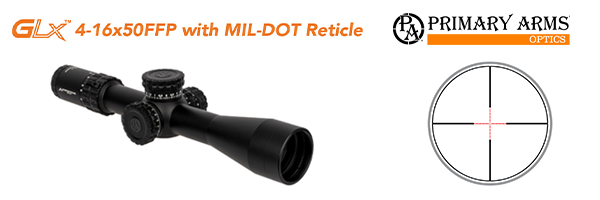 GLx 4-16x50FFP with MIL-DOT Reticle
