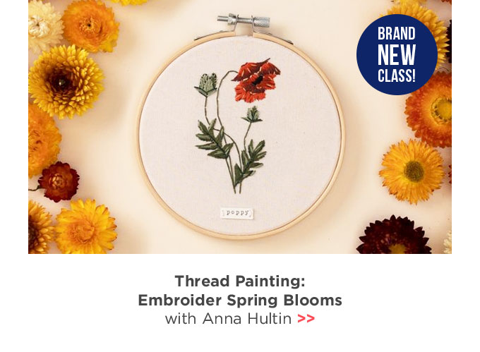 Thread Painting: Embroider Spring Blooms with Anna Hultin of OlanderCO