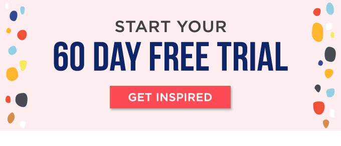 Start you 60 day free trial!