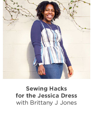 Sewing Hacks for the Jessica Dress