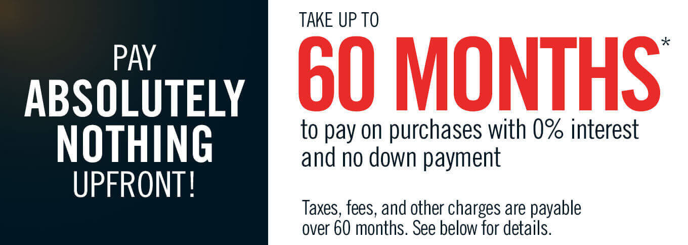 Take up to 60 months to pay on purchases.