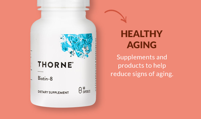Healthy Aging: Supplements and products to help reduce signs of aging.