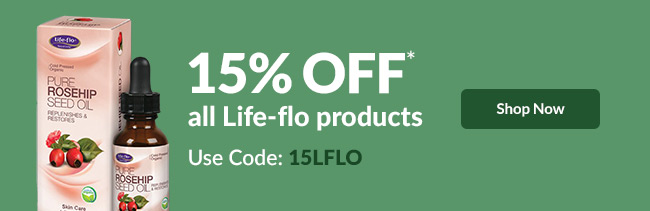 15% off* all Life-flo products - Code: 15LFLO